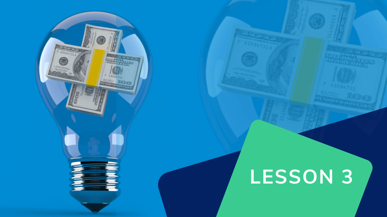 Lesson 3: Understand your electricity bill and make practical decisions how to cut energy cost